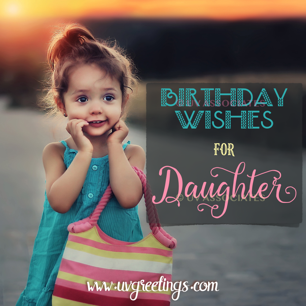 Astounding Happy Birthday Daughter Quotes Texts And Poems From Mom And Or Personalised Birthday Cards Paralily Jamesorg