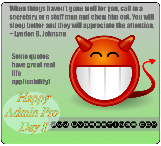 Funny Quote for Administrative Professionals® Day - Chew ...