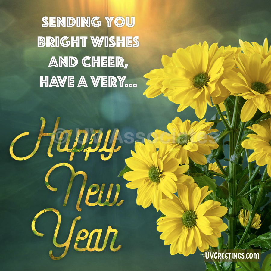Sunflowers and Happy New Year Text with a cute little rhyme.