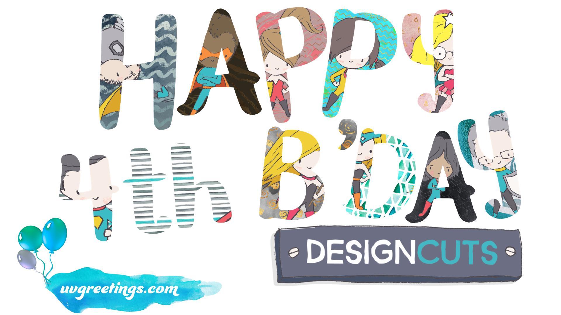 Birthday Greeting - Design Cuts 4th Anniversary