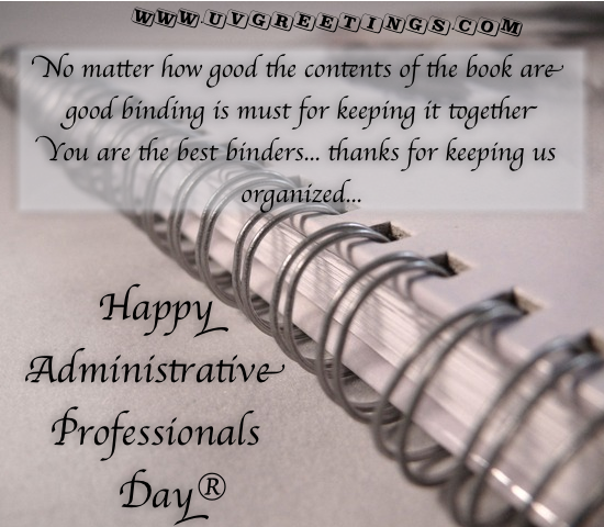 Happy Administrative Professionals' Day® - for Admin Staff aka Book Binders
