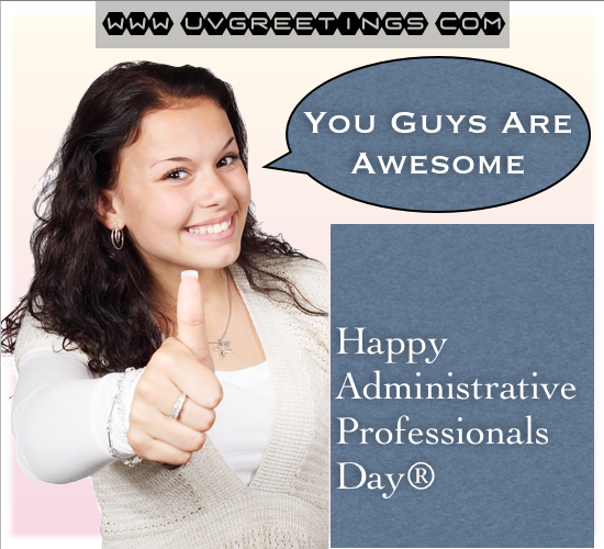Appreciation on Administrative Professionals® Day - You guys are awesome - Thumb