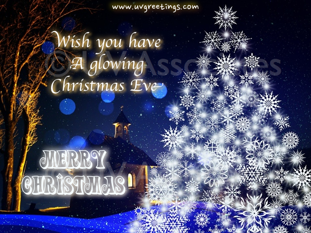 Merry Christmas - Wishes for a Glowing Christmas Eve | UVGreetings