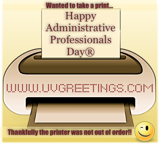 Teasing eCard for Admin Pro Day - Printer not out of order