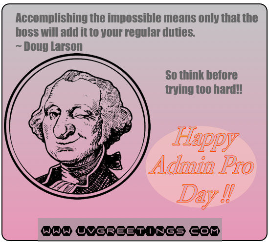 Funny Quote for Administrative Professionals® Day Wishes - Don't Try Too Hard