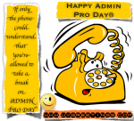 Funny Teasing eCard for Admin Pro Day - Phone can not Understand